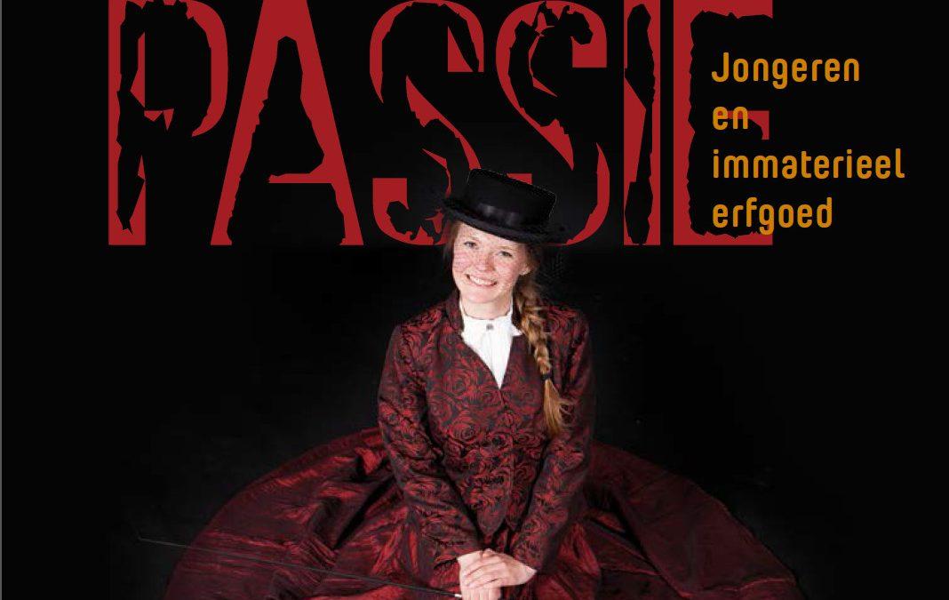 Kenniscentrum Immaterieel Erfgoed Nederland – Publicatie: Passie! Jongeren en Immaterieel erfgoed
