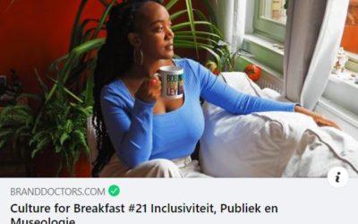 Branddoctors interview – Culture for Breakfast: Inclusiviteit, Publiek en Museologie